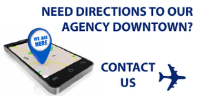 Need directions to our agency downtown? Contact Us